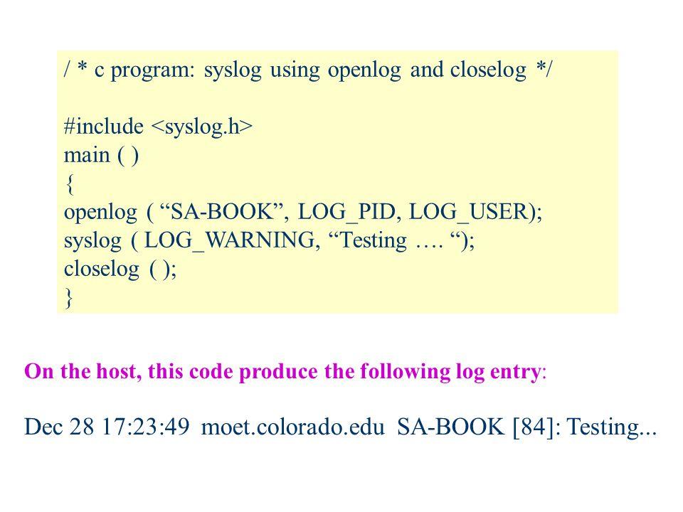 Dec 28 17:23:49 moet.colorado.edu SA-BOOK [84]: Testing...